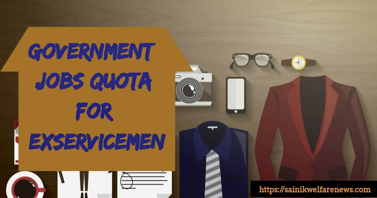Government Jobs quota for exservicemen