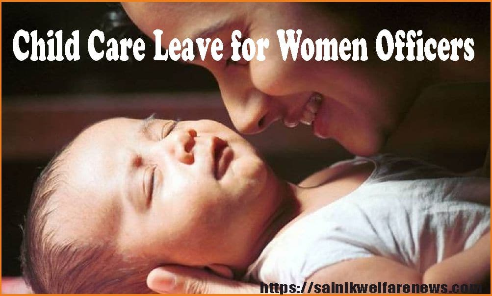 Child Care Leave for Women Officers