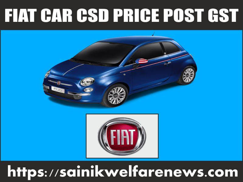 Fiat Car CSD Price