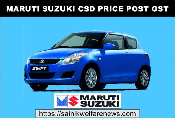 Maruti Cars CSD price