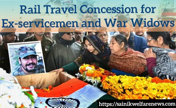Rail Travel Concession for Ex-servicemen and War Widows