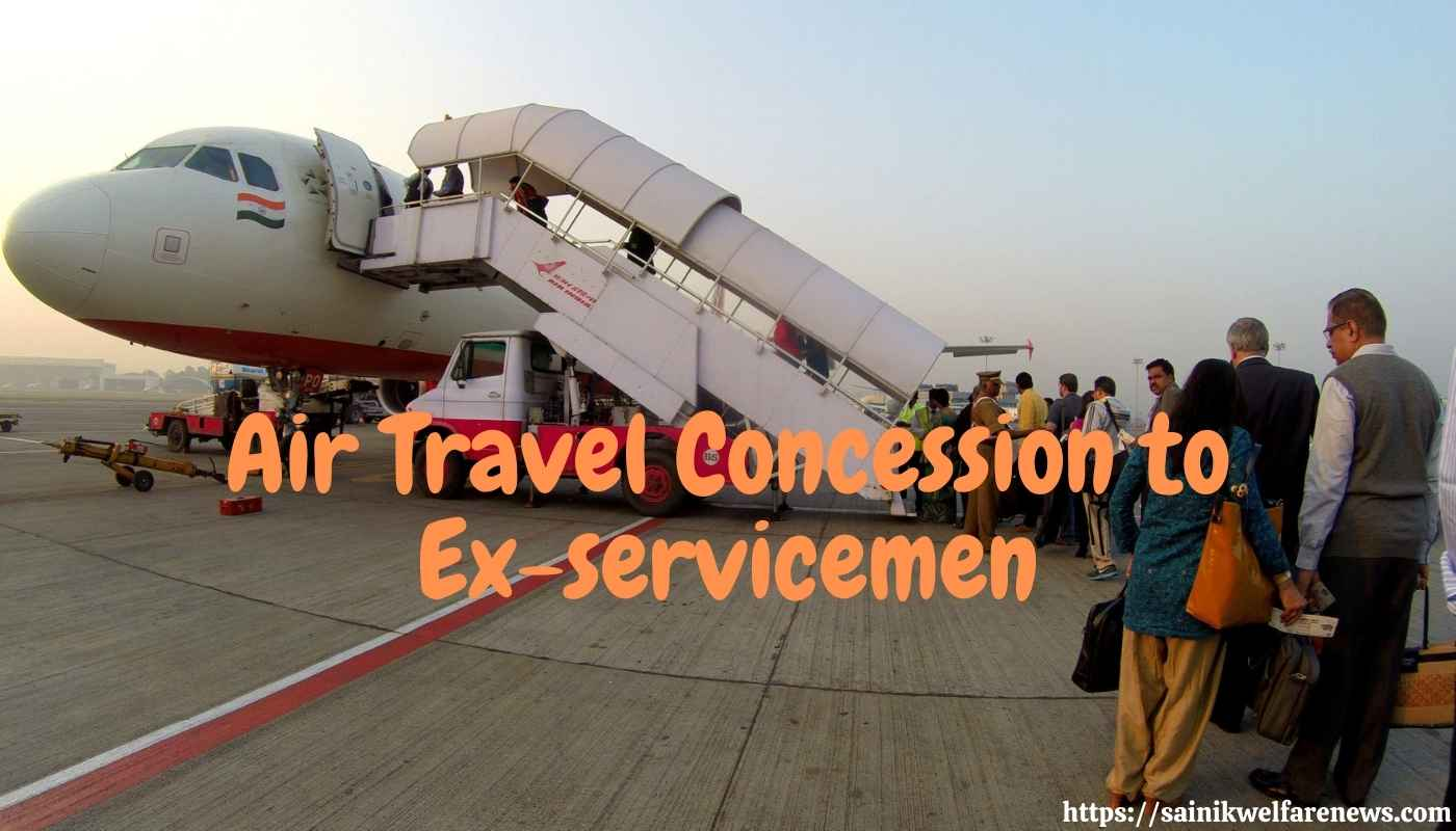 Air Travel Concession to Ex-servicemen