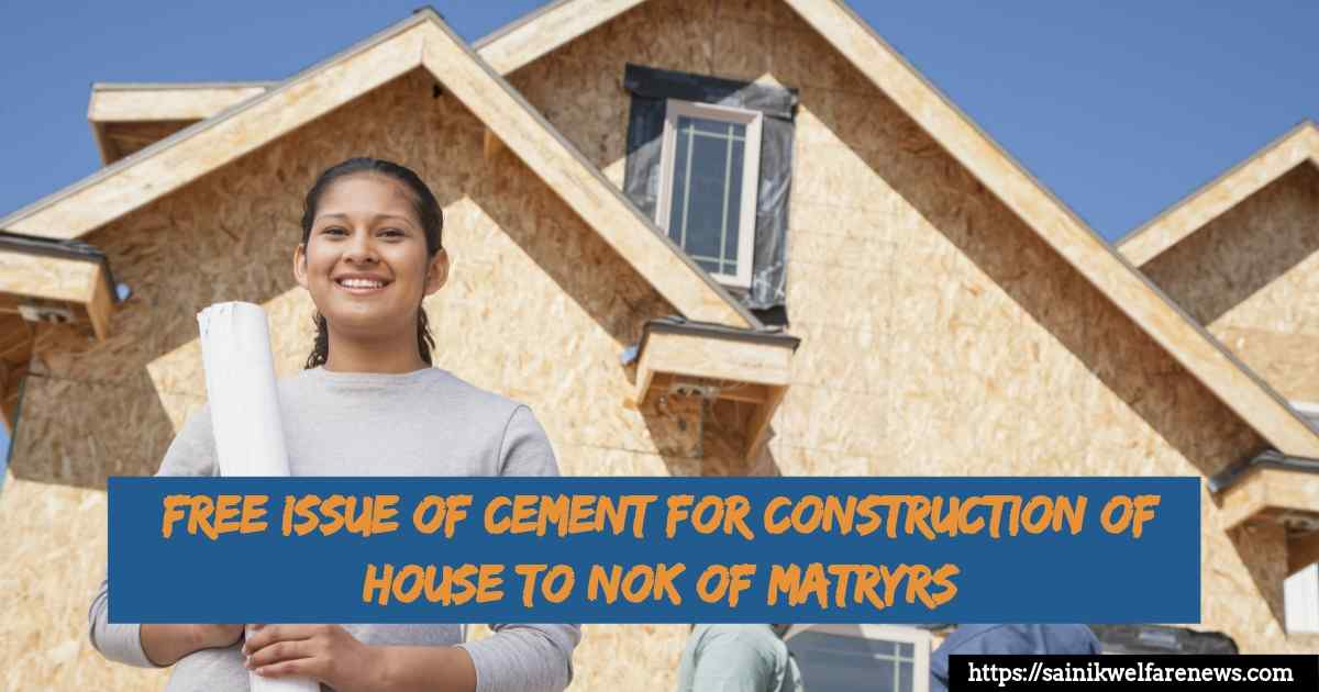 FREE ISSUE OF CEMENT FOR CONSTRUCTION OF HOUSE TO NOK OF MATRYRS