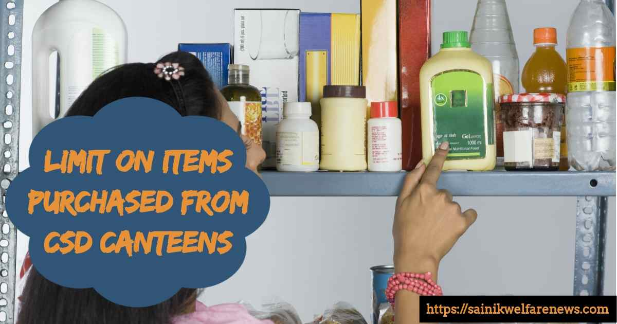 Limit on Items Purchased from CSD Canteens