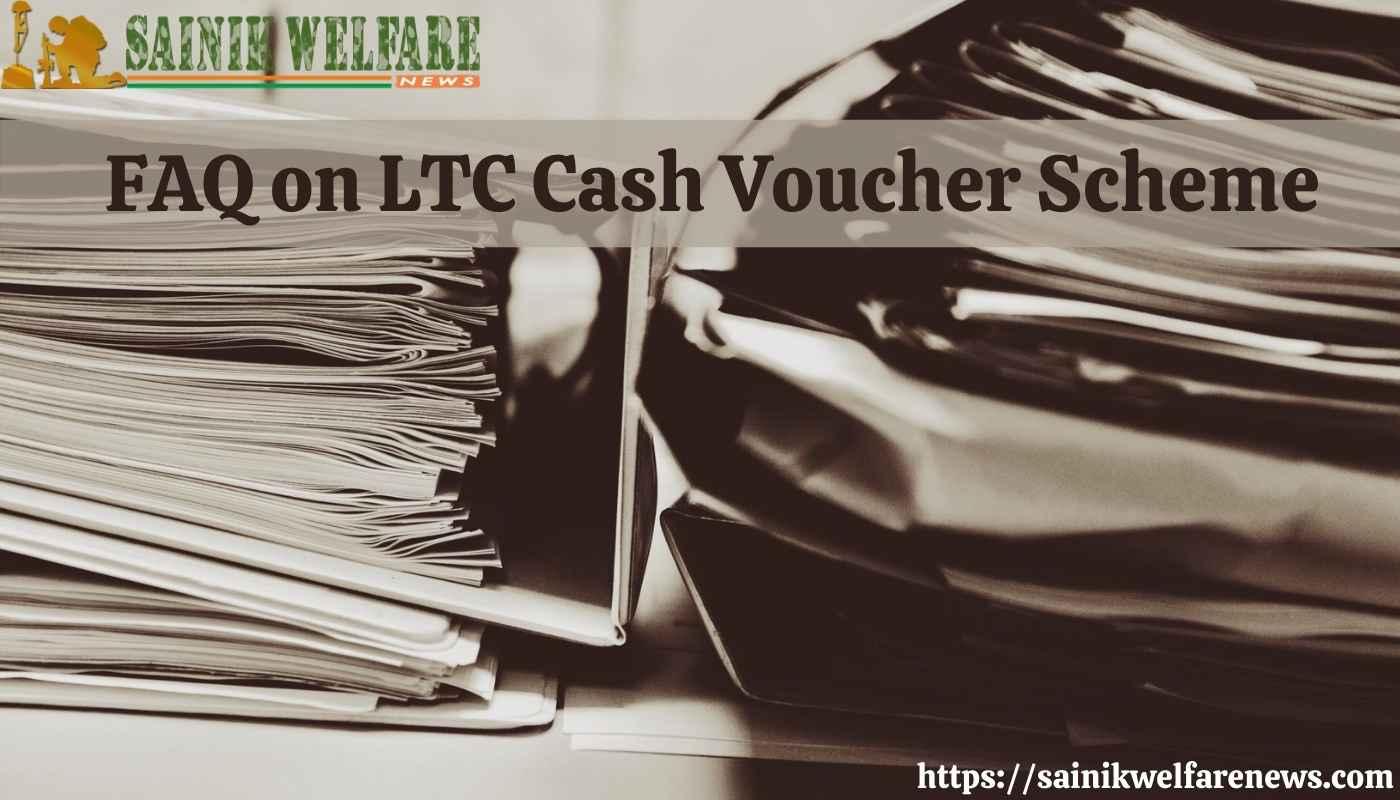 FAQ on LTC Cash Voucher Scheme