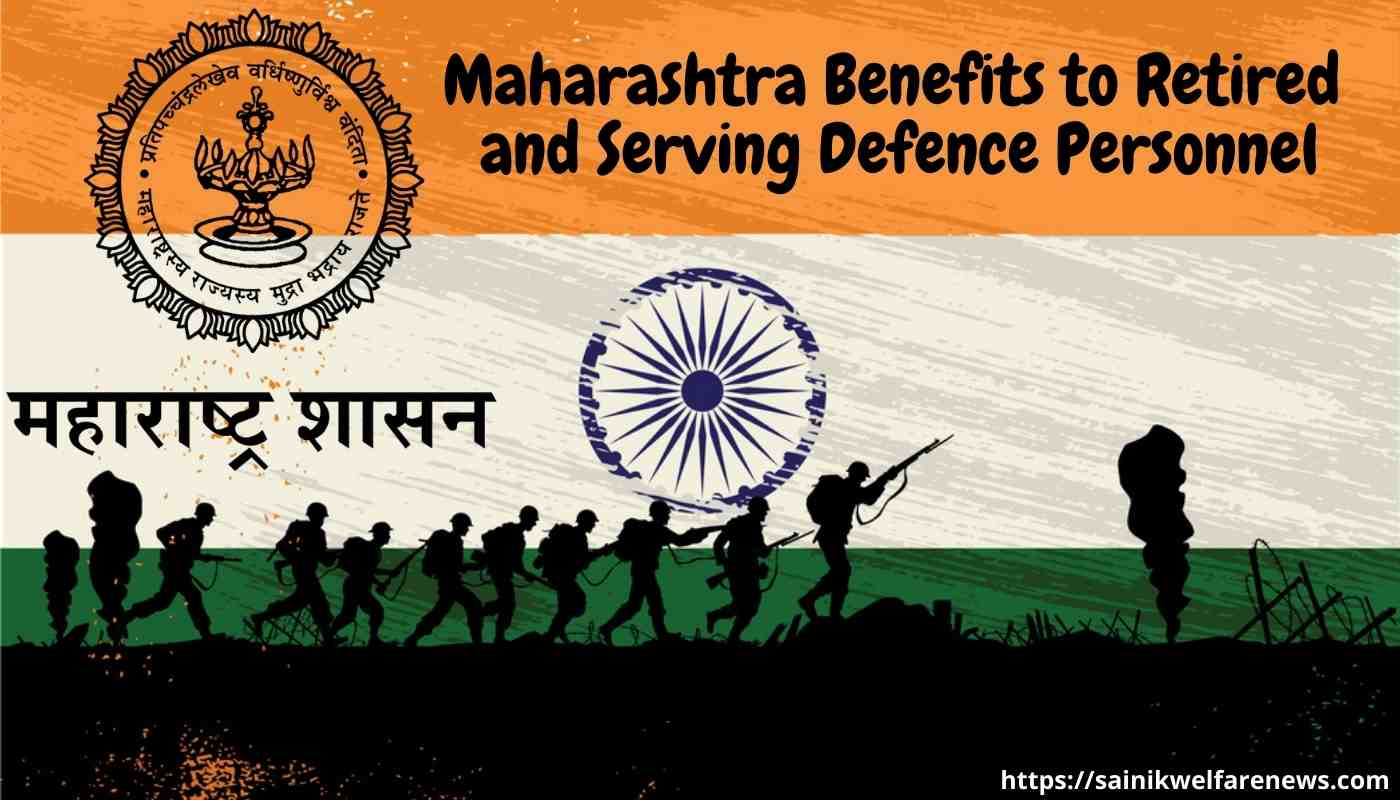 Maharashtra Benefits to Retired and Serving Defence Personnel