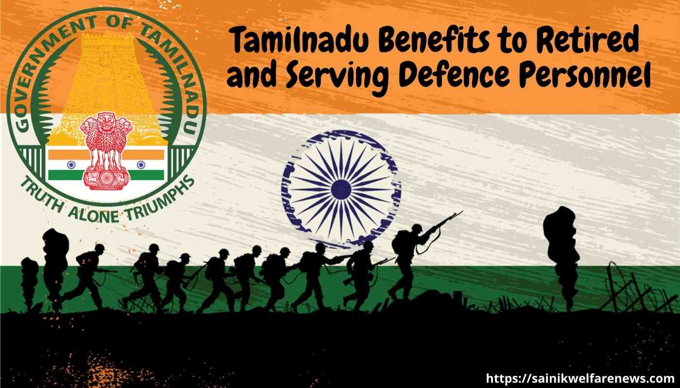 Tamilnadu Benefits to Retired and Serving Defence Personnel