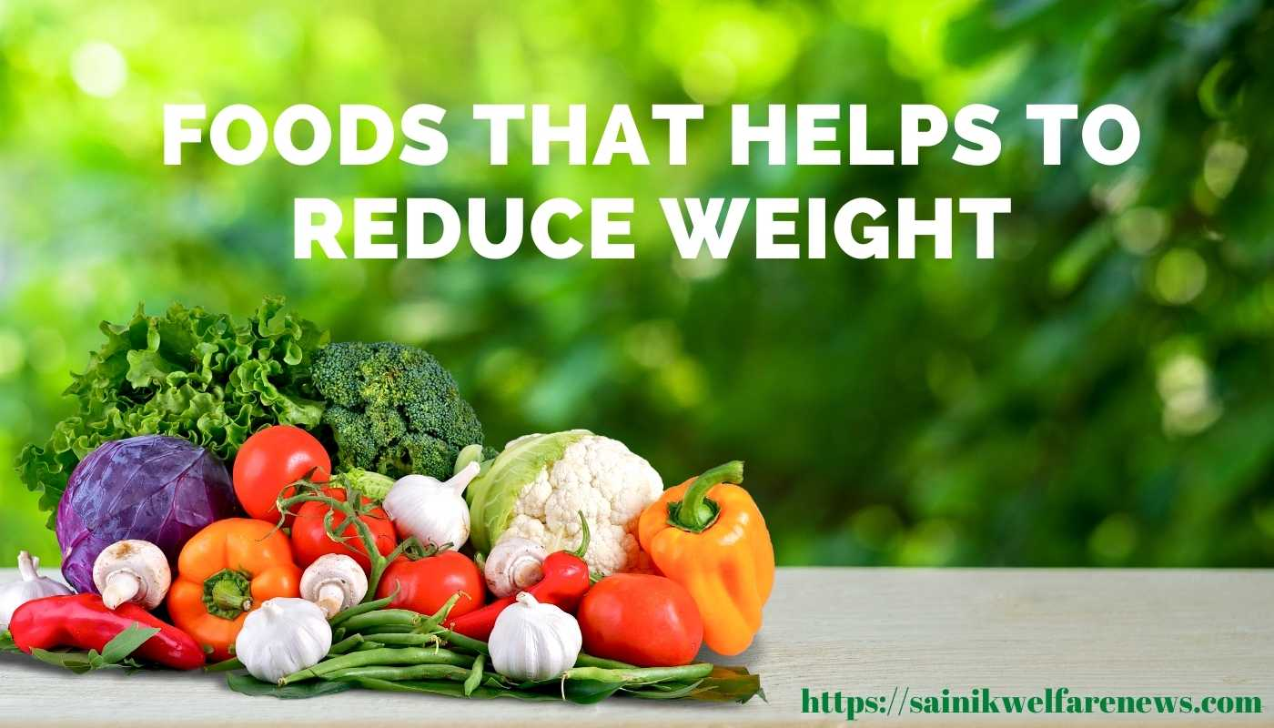 Foods that helps to Reduce Weight